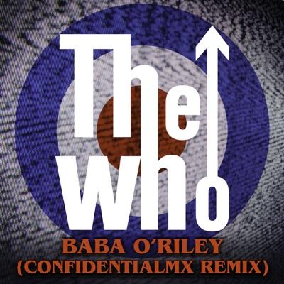 Baba O'Riley (ConfidentialMX Remix) - Single - The Who