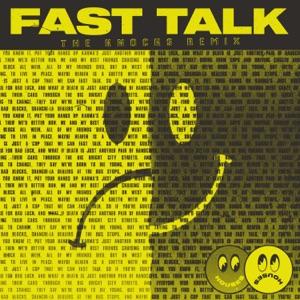 Fast Talk (The Knocks Remix) - Single