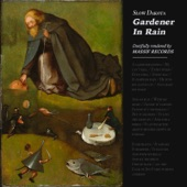 Slow Dakota - Gardener in Rain