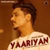 Yaariyan Single