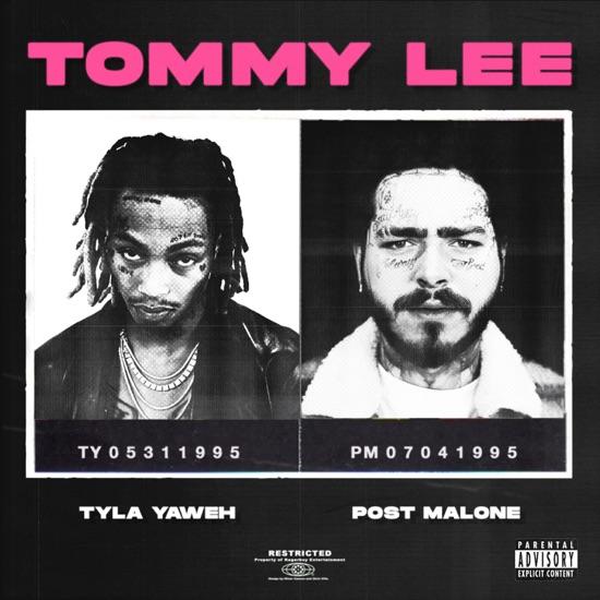 Tyla Yaweh & Post Malone - Tommy Lee