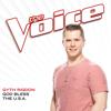 God Bless The U.S.A. (The Voice Performance) - Gyth Rigdon