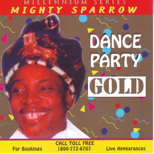 The Mighty Sparrow - Dance Party Gold