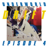 "Underworld - DRIFT Episode 4 ""SPACE"""