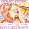 Pink Friday ... Roman Reloaded (Deluxe Edited Edition)
