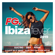 Ibiza Fever 2019 By FG - Multi-interprètes