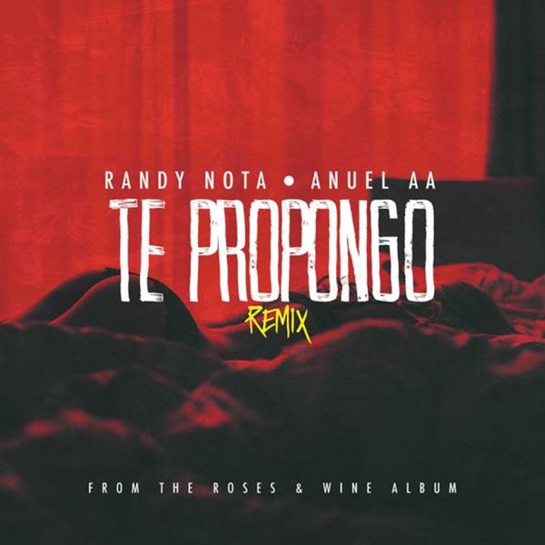 Te Propongo (feat. Anuel AA) - Single