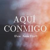 Anna Tivel;Sway Wild - Aquí Conmigo (feat. Anna Tivel)