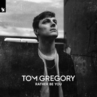 Tom Gregory - Rather be you