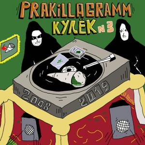 Pra(Killa'Gramm) - Кулёк №3 (2008-2019)