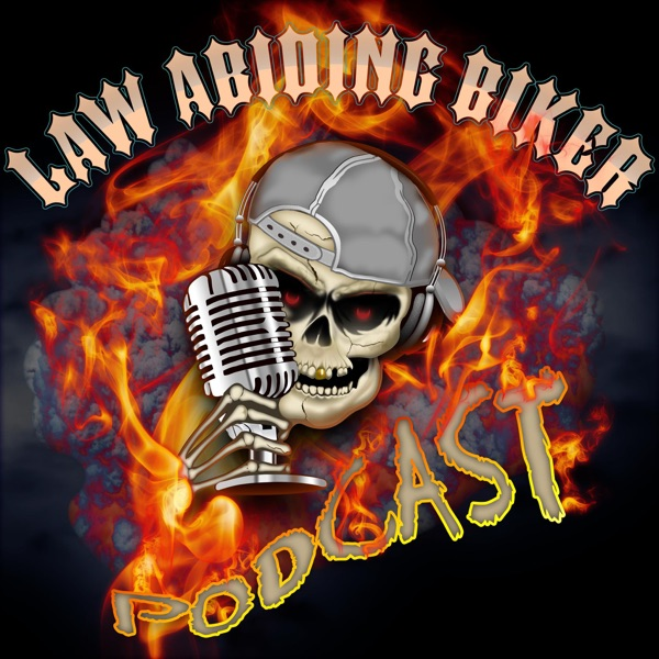 Law Abiding Biker | Street Biker Motorcycle Podcast – Podcast – Podtail