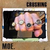 moe. - Crushing