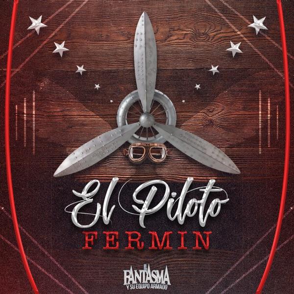 El Piloto Fermin - Single