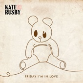 Kate Rusby - Friday I'm in Love (The Cure)
