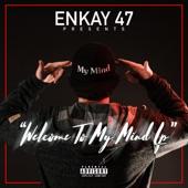 Enkay47 - Ready for War
