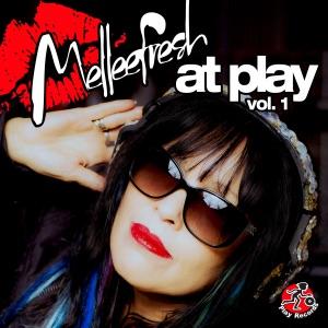 Melleefresh At Play, Vol 1