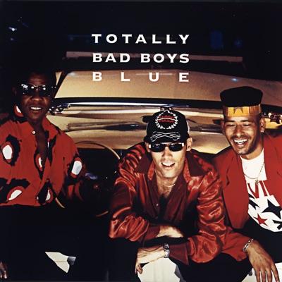 Totally - Bad Boys Blue