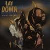 The Lay Down feat H E R WATT Single