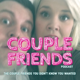3038a6da764 Couple Friends: Tips: Love 'Em or Hate 'Em? on Apple Podcasts