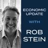 Economic Update with Rob Stein