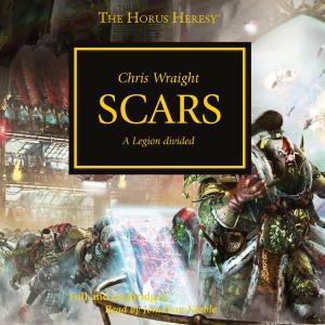 Scars: The Horus Heresy, Book 28 (Unabridged)