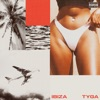Ibiza - Single, Tyga