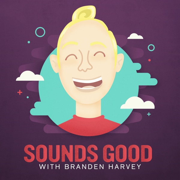 62eeed47833799 Sounds Good with Branden Harvey – Podcast – Podtail