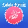 Lalala (Remix) - Single