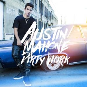 Austin Mahone - Dirty Work - Line Dance Music