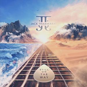Jack Thammarat Band - Still on the Way