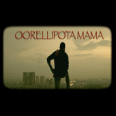 [Download] Oorelipota Mama MP3