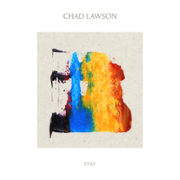 Chad Lawson - Stay - EP artwork