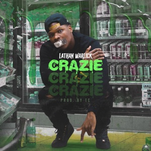 Lathan Warlick - Crazie