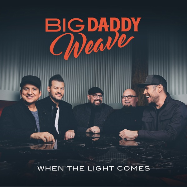 Big Daddy Weave - All Things New