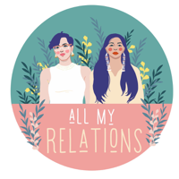 Podcast cover art of All My Relations Podcast