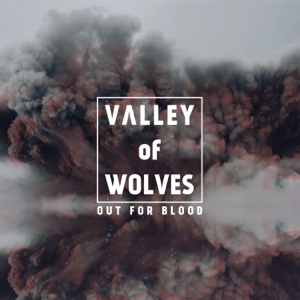 Valley Of Wolves - Chosen One