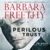 Barbara Freethy - Perilous Trust  artwork