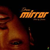 Mirror - Dremo
