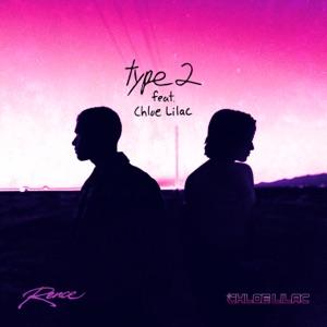 Type 2 - Single (feat. Chloe Lilac) - Single