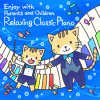 Fukiko Ito - Enjoy with Parents and Children - Relaxing Classical Piano artwork