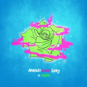 Ouse - Another Love Song feat. Powfu