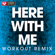 Here With Me (Extended Workout Remix) - Power Music Workout