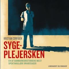 Sygeplejersken - En af Danmarkshistoriens mest spektakulære drabssager