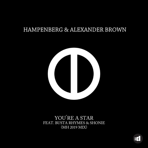You're a Star (MH 2019 Remix) [feat. Busta Rhymes & Shonie] - Single