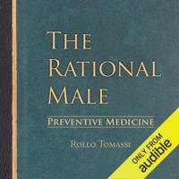 Preventive Medicine: The Rational Male, Book 2 (Unabridged)