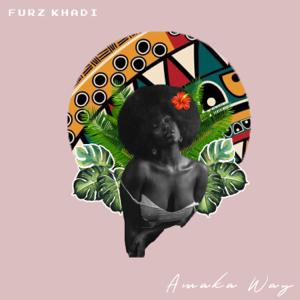 Furz Khadi - Amaka Way