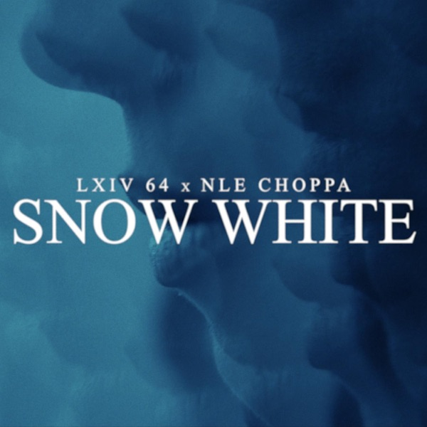 Snow White (feat. ‎NLE Choppa) - Single