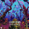 Into the Wild - Lifeforms