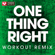 One Thing Right (Extended Workout Remix) - Power Music Workout