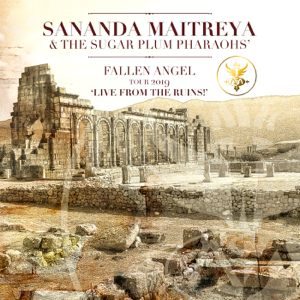 Sananda Maitreya - Fallen Angel Tour 2019 - 'Live From the Ruins!'